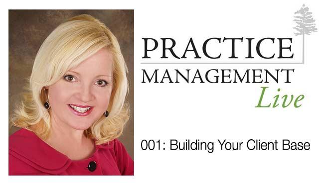 001 - Building Your Client Base