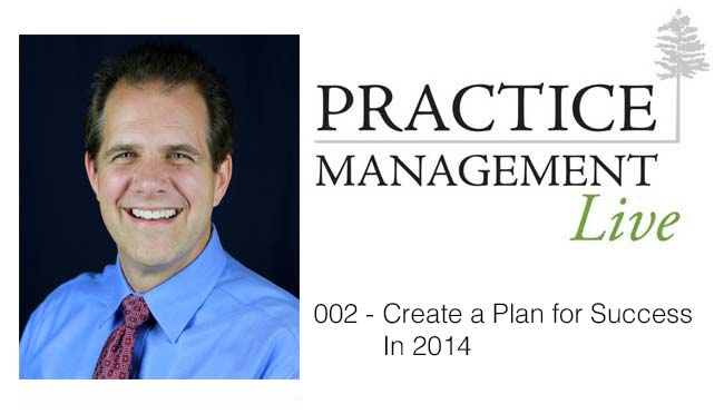 002 - Create a Plan for Success in 2014